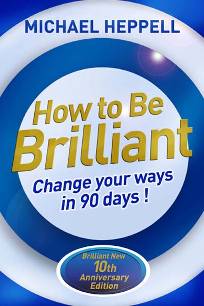 How to be brilliant no quote